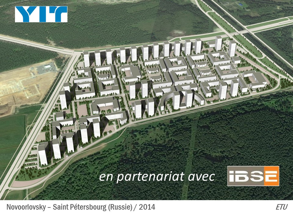 Client : YIT – IBSE – Ricardo BOFFIL Architecte